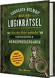 Sherlock Holmes' Buch der Logikrätsel: Um die Ecke gedacht - Gehirnjogging & Denksportaufgaben - Dan Moore