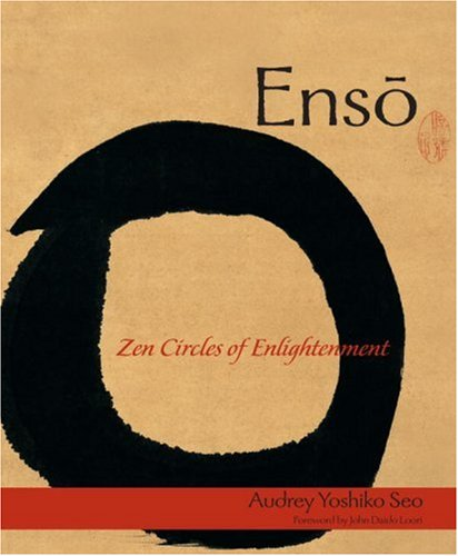 Enso: Zen Circles of Enlightenment