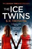 The Ice Twins by S. K. Tremayne
