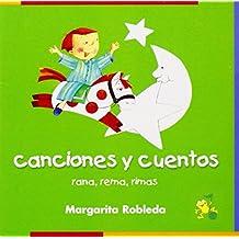Canciones Y Cuentos/Rowing Rhyming Frog: Rana, Rema, Rimas