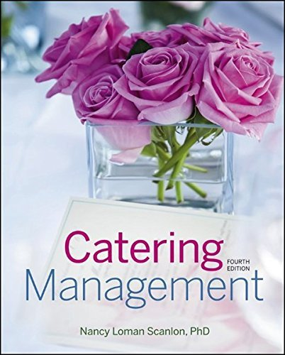 Download Catering Management by Nancy Loman Scanlon (2012-12