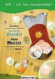 Das kleine Wunder: Kinderbuch Deutsch-Türkisch mit Leserätsel