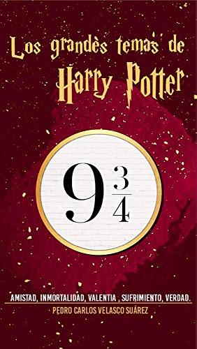 Los grandes temas de Harry Potter: Amistad, inmortalidad, valentía ...