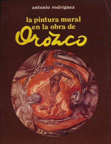 La pintura mural en la obra de Orozco