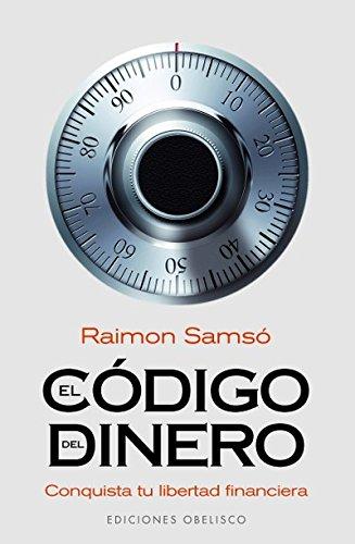 El código del dinero (EXITO) por Raimon Samsó
