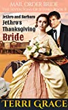 Jethro's Thanksgiving Bride (The Seven Sons of Jethro Book 8)