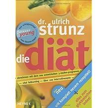 Die Diät: Überarbeitete und aktualisierte Neuausgabe