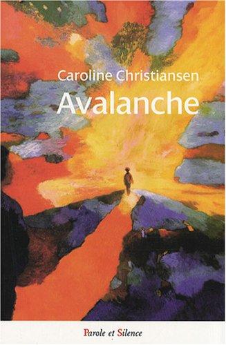 Avalanche par Caroline Christiansen