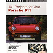 101 Projects for Your Porsche 911, 1964-1989 (Motorbooks Workshop) by Wayne R. Dempsey (2001-10-14)