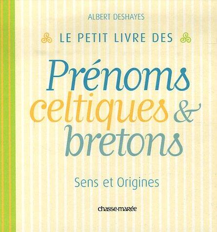 Prenoms Bretons - Le petit livre des prénoms bretons et