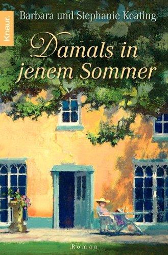 Buchseite und Rezensionen zu 'Damals in jenem Sommer: Roman' von Barbara Keating