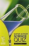 Rupa Book of Super Expert Science Quiz