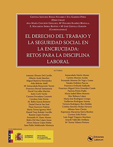 El Derecho del Trabajo y la Seguridad Social en la encrucijada por VV.AA.