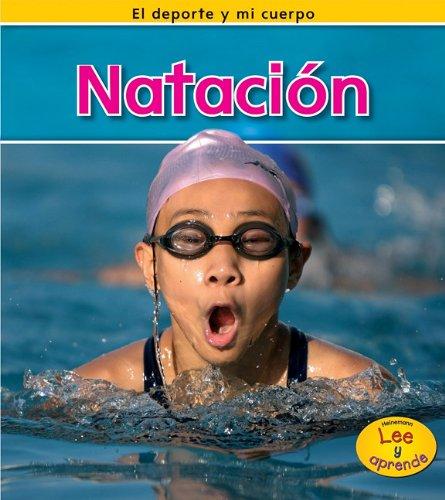 Natación (El deporte y mi cuerpo / Sports and My Body) por Charlotte Guillain