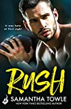 Rush: A passionately romantic, unforgettable love story (English Edition)
