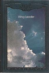Wing Leader (Wings of War) by J. E. Johnson (1992-05-02)