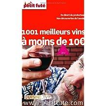 Petit Futé 1001 meilleurs vins à moins de 10 euros