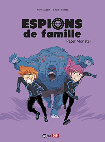 Espions de famille, Tome 06: Pater Monster