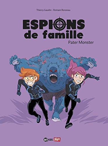 Espions de famille (6) : Espions de famille, Tome 06 : Pater Monster
