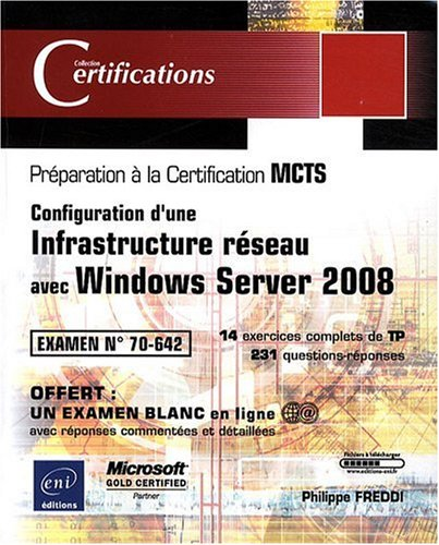 Windows Server 2008 - Examen MCTS 70-642 - Configuration d'une infrastructure réseau