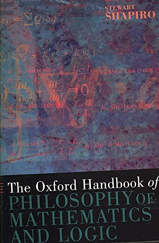 [The Oxford Handbook of Philosophy of Mathematics and Logic] (By: Stewart Shapiro) [published: June, 2007]