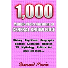 1,000 Multiple-Choice Questions on General Knowledge