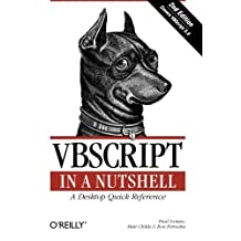VBScript in a Nutshell, 2nd Edition 2nd edition by Paul Lomax, Matt Childs, Ron Petrusha (2003) Taschenbuch