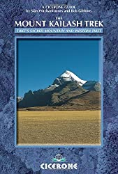 The Mount Kailash Trek: Tibet's Sacred Mountain and Western Tibet (Cicerone Guides)
