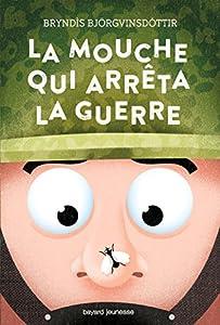 """Afficher """"La Mouche qui arrêta la guerre"""""""