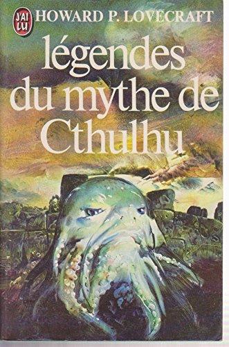 Legendes du Mythe Cthulhu (les)