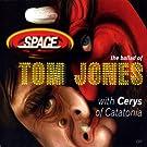 Ballad of Tom Jones