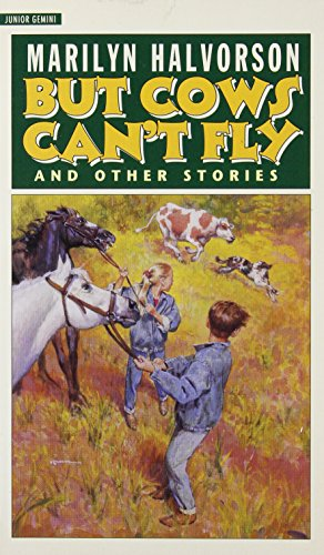 But Cows Can't Fly: And Other Stories (Junior Gemini)
