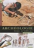 Archéologie, mode d'emploi