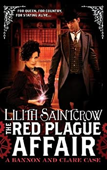 The Red Plague Affair: Bannon and Clare: Book Two by [Saintcrow, Lilith]