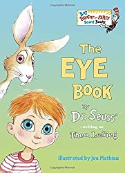 The Eye Book (Big Bright & Early Board Book) by Dr Seuss (2016-01-12)