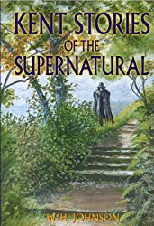 Kent Stories of the Supernatural