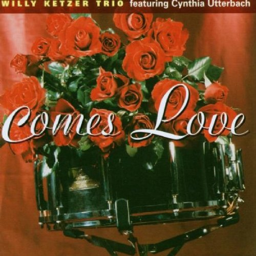 Comes Love Feat. Cynthia Utterbach