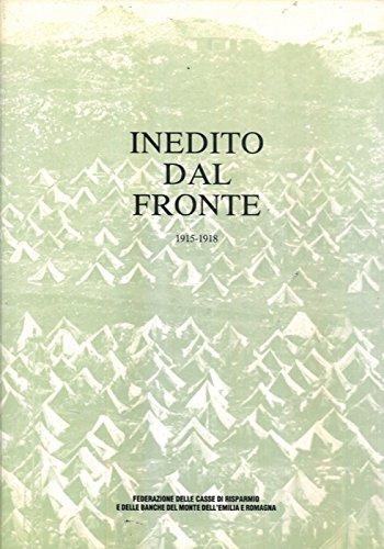 Inedito dal fronte. 1915/18. Vol. II e III.