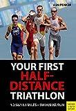 Triathlon: Half-Distance Training: 70.3 Miles – Swim/Bike/Run