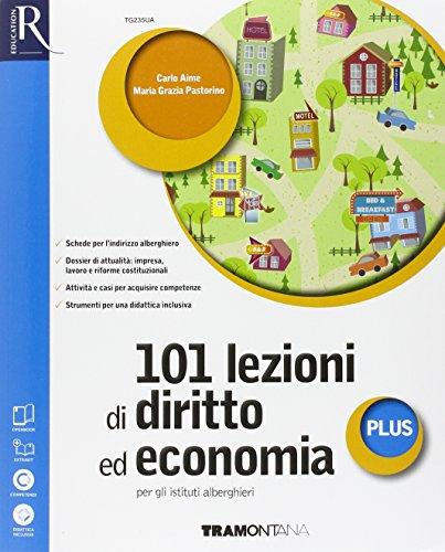 101 lezioni di diritto ed economia plus alberghieri. Openbook-Extrakit. Per le Scuole superiori. Con e-book. Con espansione online