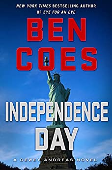 Independence Day: A Dewey Andreas Novel (English Edition)