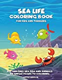 Sea Life Coloring Book for Kids and Toddlers: 20+ Amazing Sea Fish and Animals 20 single pages to coloring (Little Geniu