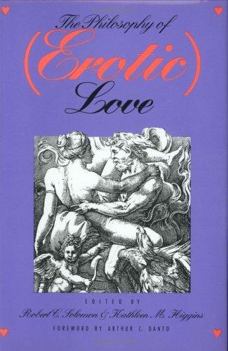 Philosophy of (Erotic) Love por Robert C. Solomon