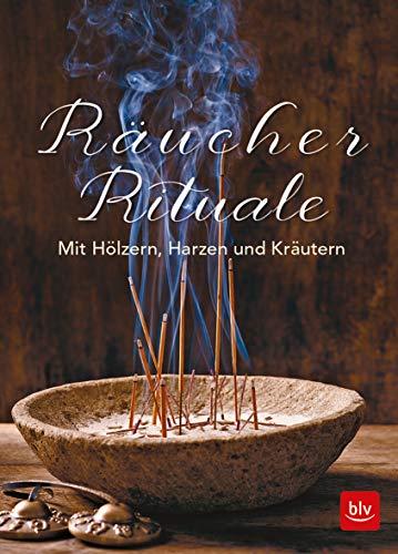 Räucher-Rituale: Mit Hölzern, Harzen und Kräutern -