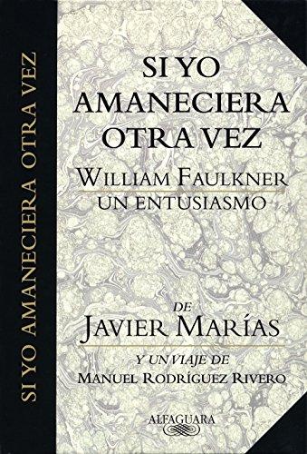 Si yo amaneciera otra vez eBook: Marías, Javier: Amazon.es: Tienda ...