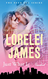 Just What I Needed (Need You Series Book 2) (English Edition)