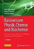 Image de Basiswissen Physik, Chemie und Biochemie: Vom Atom bis zur Atmung - für Biologen, Medizin