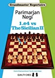 1.e4 vs the Sicilian II (Grandmaster Repertoire)
