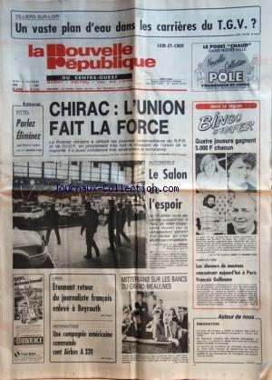 NOUVELLE REPUBLIQUE (LA) [No 12766] du 02/10/1986 - CHIRAC / L'UNION FAIT LA FORCE - VITTEL / PARLEZ ELIMINEZ PAR TARIBO - AUTO / LE SALON DE L'ESPOIR - LIBAN / RETOUR DU JOURNALISTE FRANCAIS ENLEVE A BEYROUTH - AERONAUTIQUE / UNE COMPAGNIE AMERICAINE COMMANDE CENT AIRBUS A320 - MITTERRAND SUR LES BANCS DU GRAND MEAULNES - LES ELEVEURS DE MOUTONS ET FRANCOIS GUILLLAUME - par Collectif