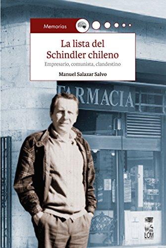 la-lista-del-schindler-chileno-empresario-comunista-clandestino